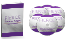 Fierce Feminine Leaders Mentor Series